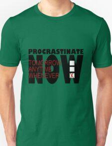 Procrastinate on White Unisex T-Shirt