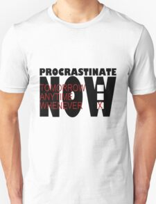 Procrastinate on White T-Shirt