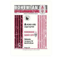 Bohemians vs Derry City Retro Match Programme Art Print