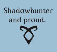 Shadowhunter and proud.  T-Shirt