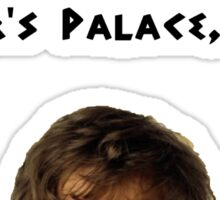 The Hangover - Alan's Ceaser's Palace Quote Sticker