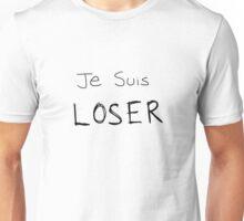 Je Suis LOSER (Black text) Unisex T-Shirt
