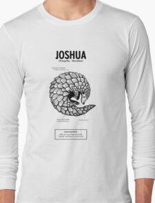 A pangolin named Joshua Long Sleeve T-Shirt