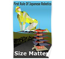 First Rule Of Japanese Robotics Size Matters Poster