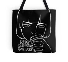 Not Before Coffee (white) Tote Bag