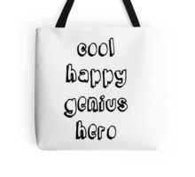 Cool Happy Genius Hero Tote Bag