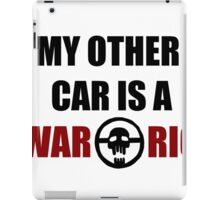 My Other Car is a War Rig bumper sticker - White iPad Case/Skin