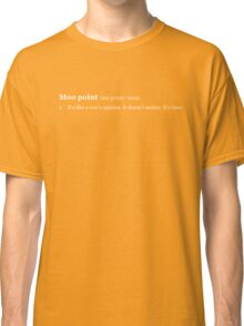 Cow's Opinion (White Text) Classic T-Shirt