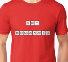 Obey Thermodynamics Unisex T-Shirt
