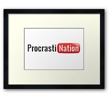 Procrastination Framed Print