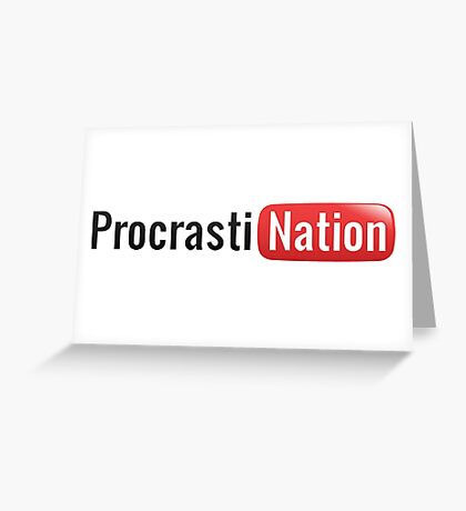Procrastination Greeting Card