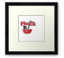 Pho-ck It Framed Print