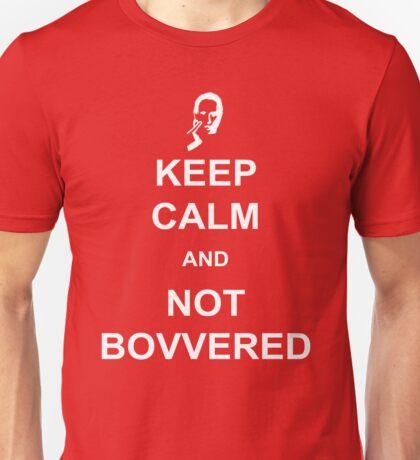 Not Bovvered! Unisex T-Shirt