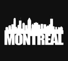 Montreal Skyline - white by ianscott76