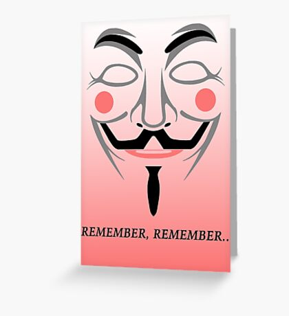 Remember remember Greeting Card