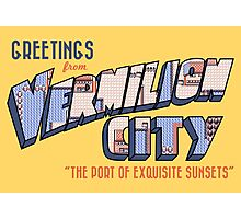 Greetings from Vermilion City Photographic Print