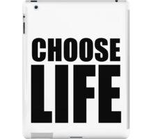 CHOOSE LIFE - WHAM! iPad Case/Skin