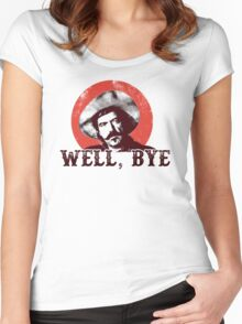 Well Bye in black stencil Women's Fitted Scoop T-Shirt