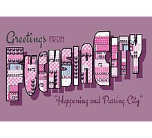 Greetings from Fuchsia City Photographic Print