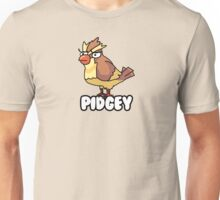 PIDGEY IS DISPLEASED WITH YOU  Unisex T-Shirt