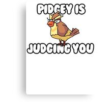 Pidgey is Judging You Canvas Print
