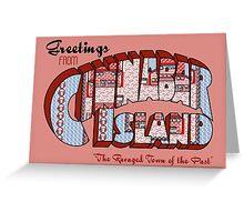 Greetings from Cinnabar Island Greeting Card