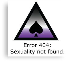 Error 404: Sexuality Not Found Canvas Print