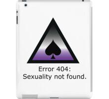 Error 404: Sexuality Not Found iPad Case/Skin