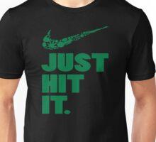 JUST HIT IT 3 Unisex T-Shirt