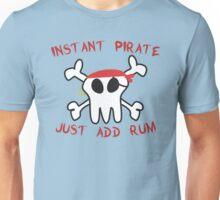 Instant Pirate Unisex T-Shirt