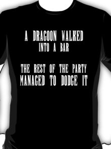 FFXIV - Dragoon Joke T-Shirt