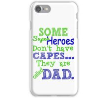 Superheroes Without Cape iPhone Case/Skin