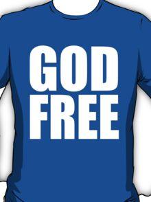 GOD FREE T-Shirt