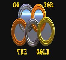Go For The Gold..Olympic Tee Unisex T-Shirt