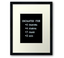 Enchanted Item Bonus Stats RPG T Shirt Framed Print