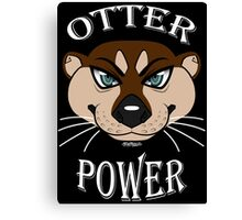 Otter Power Canvas Print