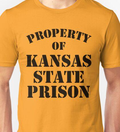 Property of Kansas State Prison Unisex T-Shirt