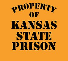 Property of Kansas State Prison Unisex T-Shirt
