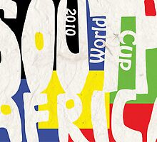 South Africa FIFA World Cup Poster 2010 by Vanillasaur