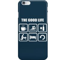 Funny Swimming The Good Life iPhone Case/Skin