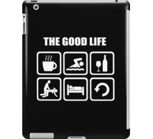 Funny Swimming The Good Life iPad Case/Skin