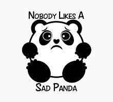 Nobody Likes a Sad Panda Unisex T-Shirt