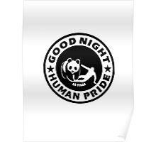 GOOD NIGHT HUMAN PRIDE - GO VEGAN Poster