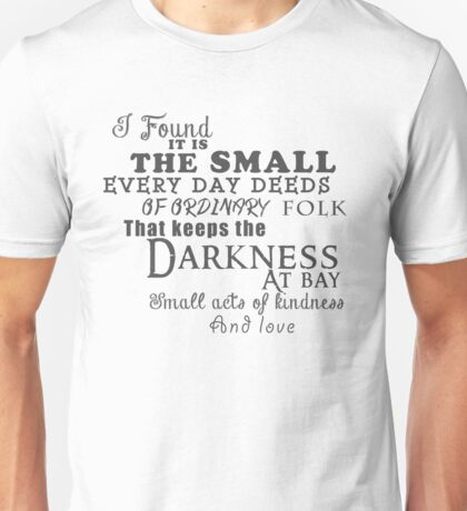 Kindness keeps the darkness at bay Unisex T-Shirt