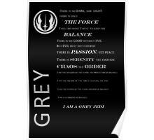 Grey jedi code white Poster