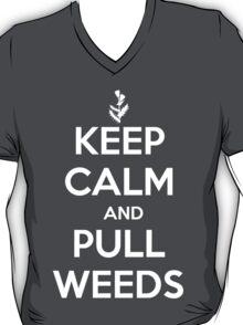Keep Calm and Pull Weeds Gardening T Shirt T-Shirt