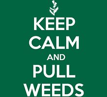 Keep Calm and Pull Weeds Gardening T Shirt Womens Fitted T-Shirt