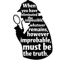 Sherlock Holmes Quote T Shirt Photographic Print