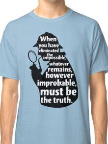 Sherlock Holmes Quote T Shirt Classic T-Shirt