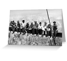 Lunchtime atop a skyscraper Charles C. Ebbets Greeting Card